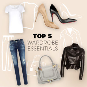 Top 5 Warddrobe Essentials
