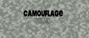 Camouflage Trend