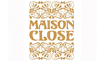 Designer Luxus Maison Close