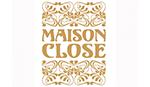 Designer Luxus Maison Close