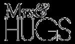 Mrs & HUGS